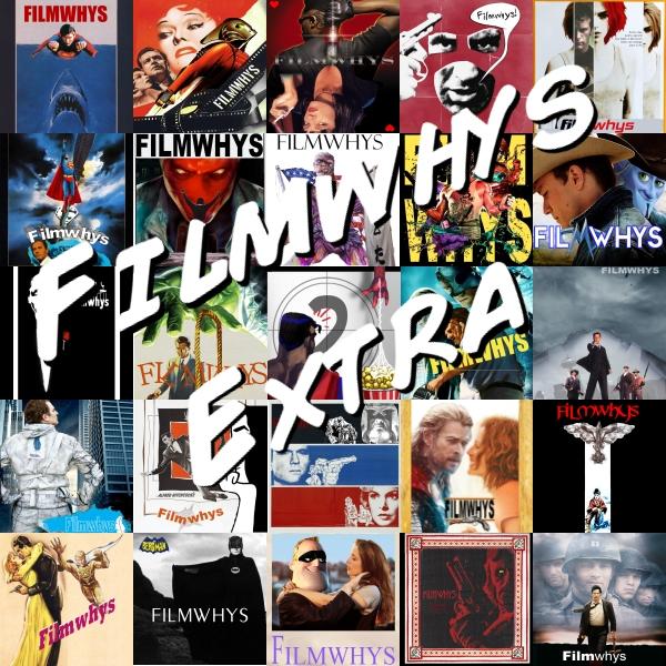 Filmwhys Extra