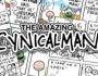 The Amazing Cynicalman