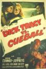 Dick Tracy vsCueball