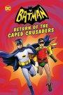 Batman: Return of the CapedCrusaders