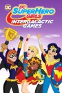 DC SuperHero Girls: Intergalactic Games