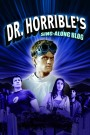 BlokeBusting The Essentials #48: Dr Horrible's Sing-Along Blog