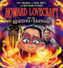 Howard Lovecraft and the Kingdom ofMadness
