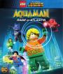 Lego Aquaman: Rage ofAtlantis