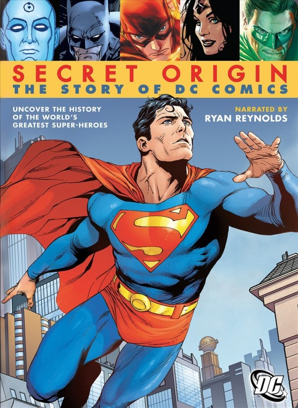 Secret Origin The Story of DC Comics